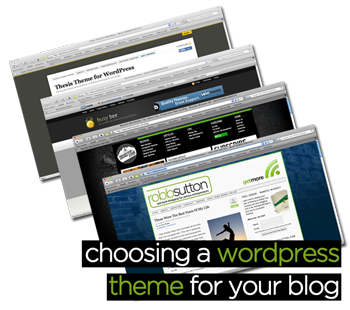 WordPress Themes: Choosing The Right Theme For Your Blog