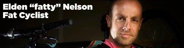 Elden Fatty Nelson - Fat Cyclist