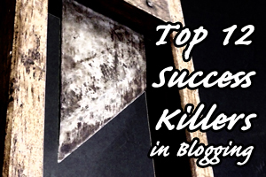 success-killers-blogging