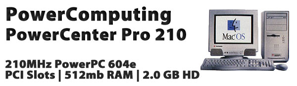 PowerComputing PowerCenter Pro 210