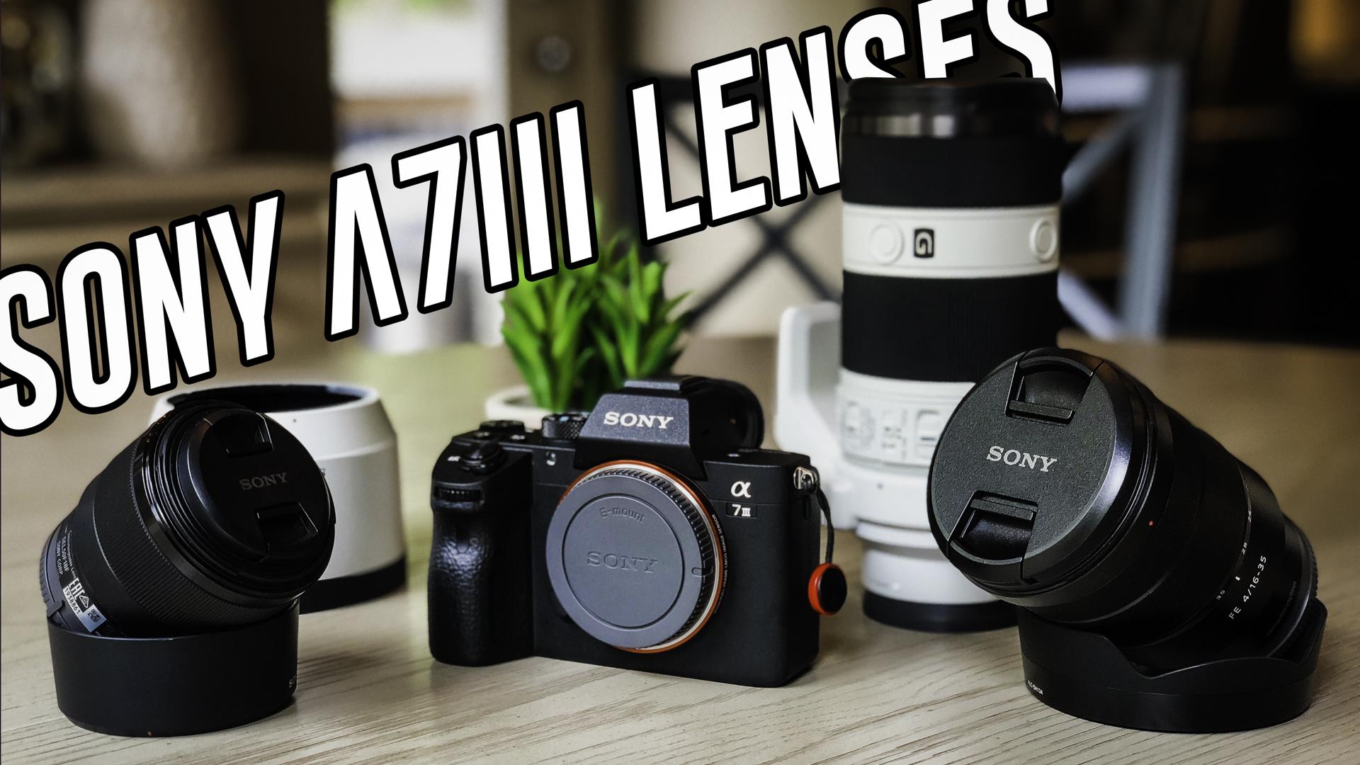My 3 Lens Setup for the Sony A7iii Full Frame Camera   Robb